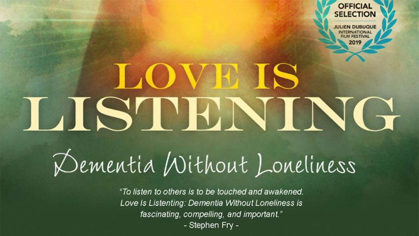 Love is Listening: Dementia Without Loneliness